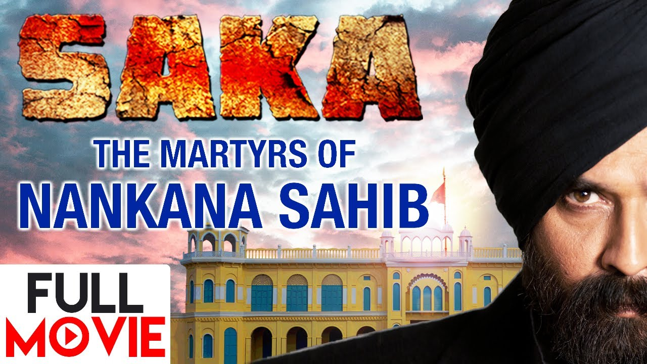 Saka - The Martyrs of Nankana Sahib