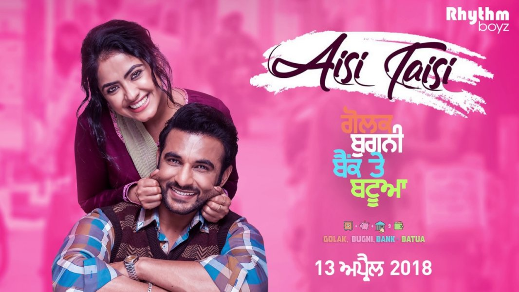 Aisi Taisi Song -Golak Bugni Bank Te Batua Movie