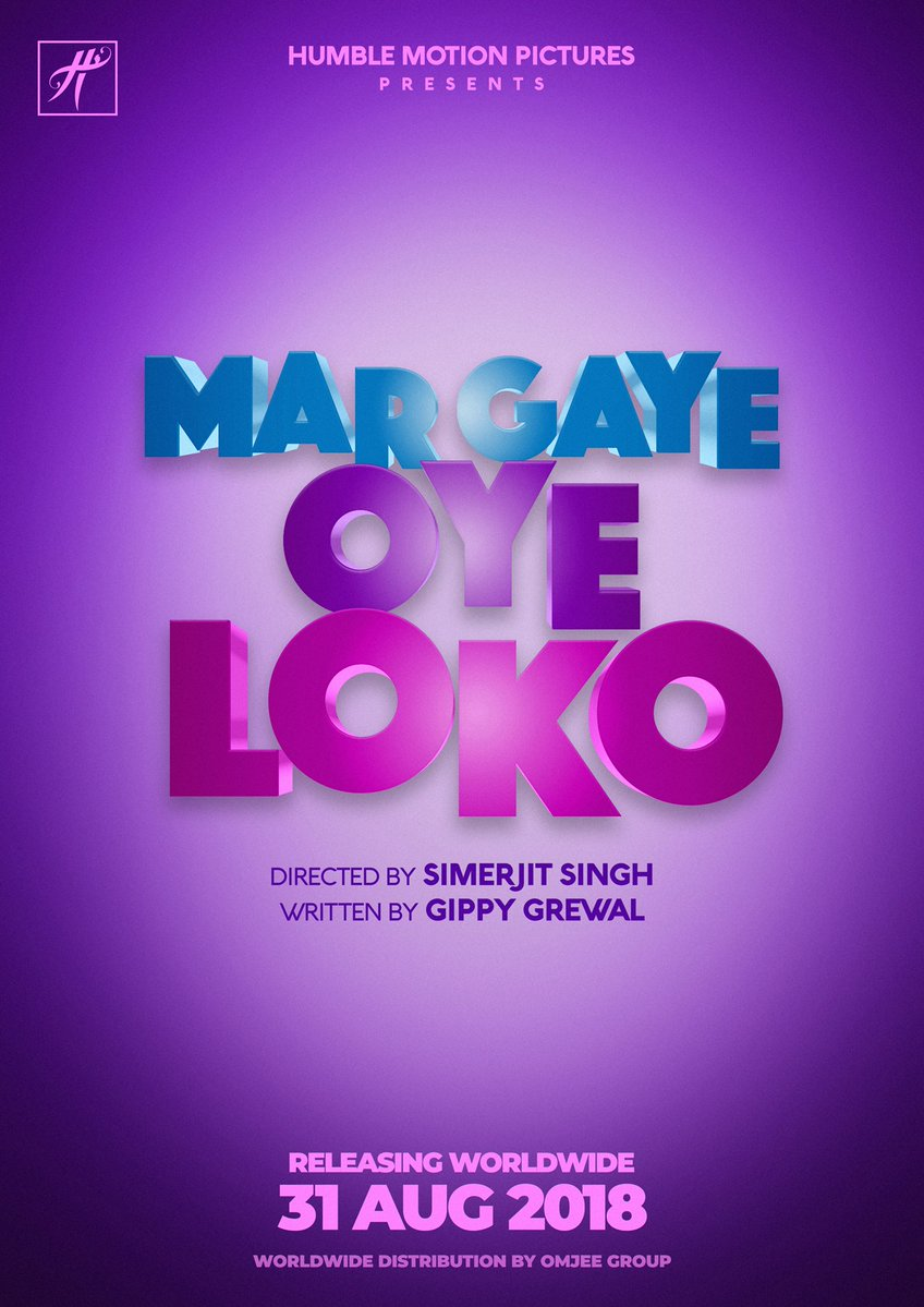 Gippy Grewal punjabi movie Mar Gaye Oye Loko-release-date