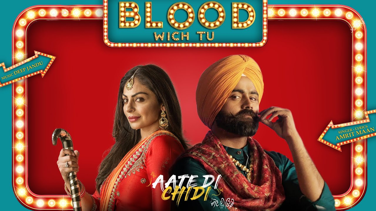 Blood Wich Tu song Aate di Chidi movie