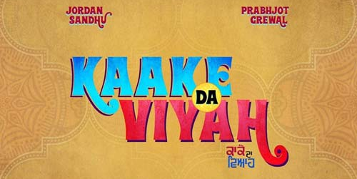Kaake Da Viyah Movie Official Poster- Starcast and Release Date
