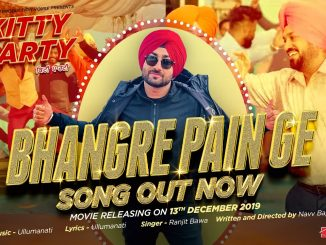 Bhangre Pain Ge Song