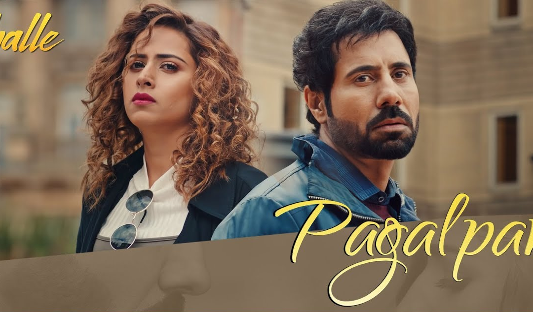Pagalpan Song Lyrics – Jhalle – Gurnam Bhullar