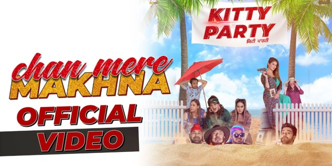Makhna Song Lyrics – Kitty Party – Naman Hanjra & Viruss