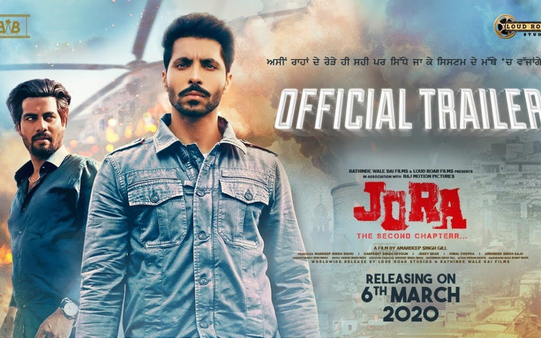 Punjabi Movie Jora – The Second Chapter Trailer Released-Deep Sidhu